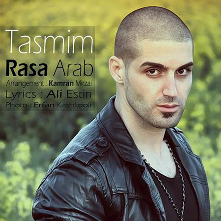 دانلود آهنگ جدید رسا عرب